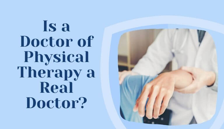 Is a Doctor of Physical Therapy a Real Doctor